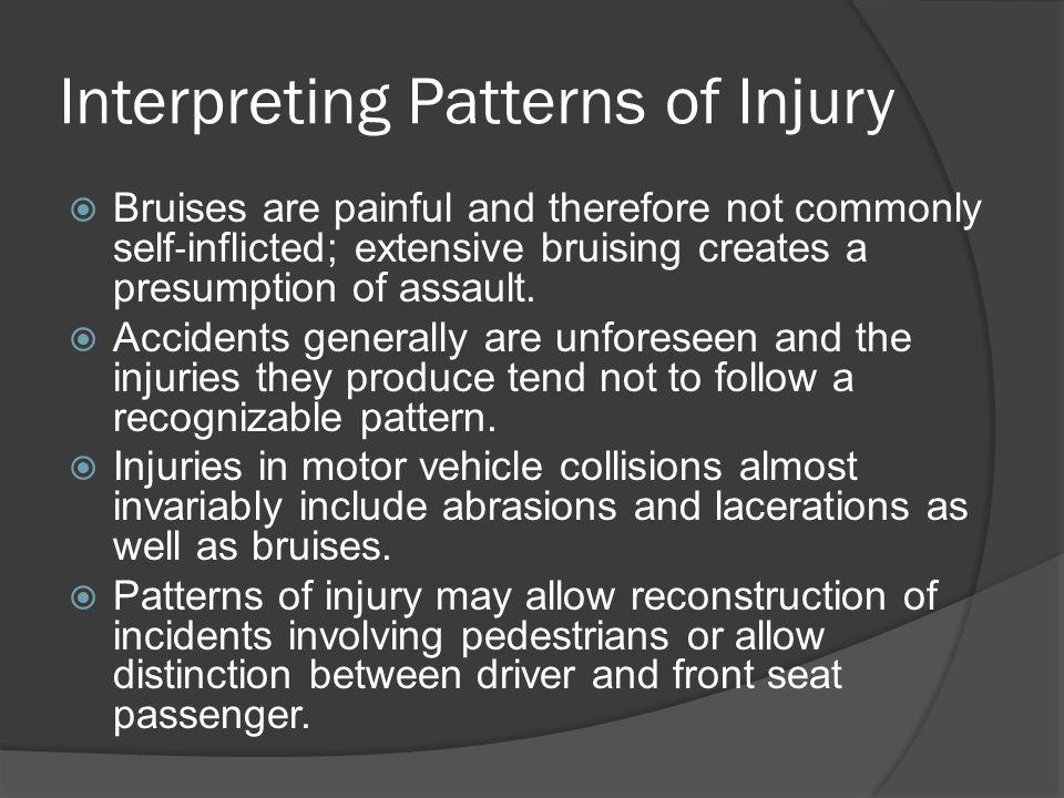 Interpreting Patterns of Injury