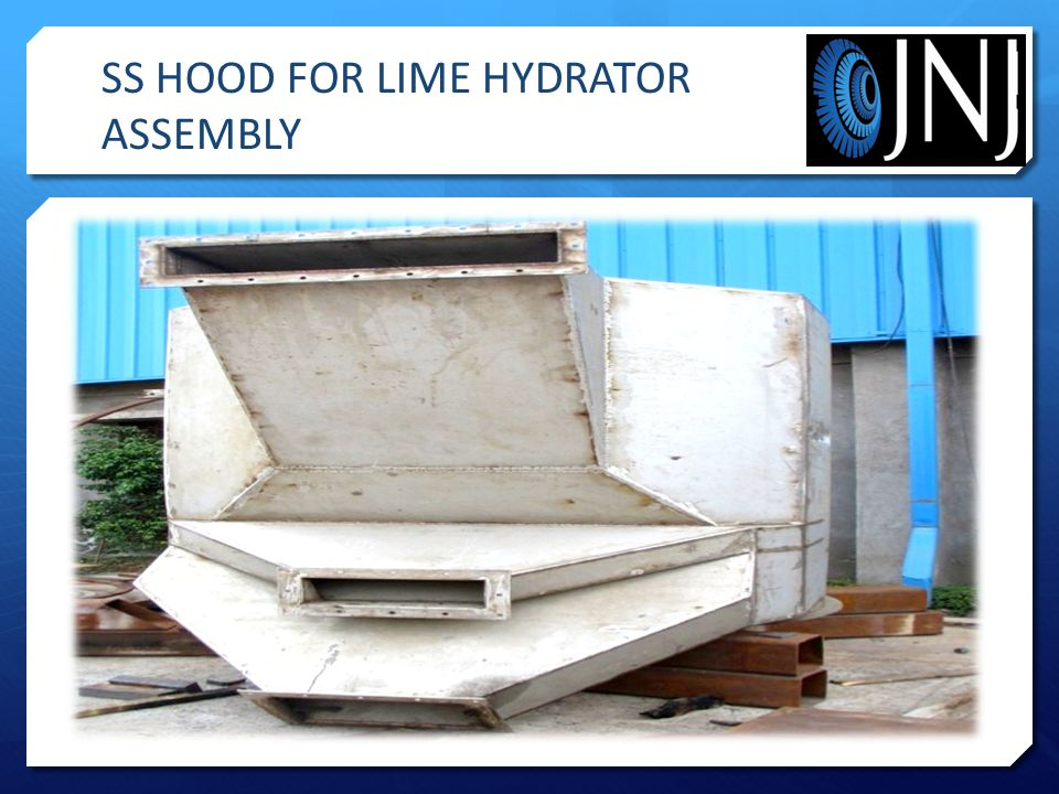 SS HOOD FOR LIME HYDRATOR ASSEMBLY