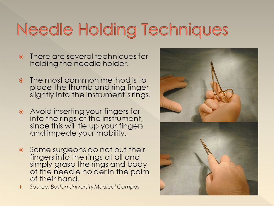 Needle Holding Techniques