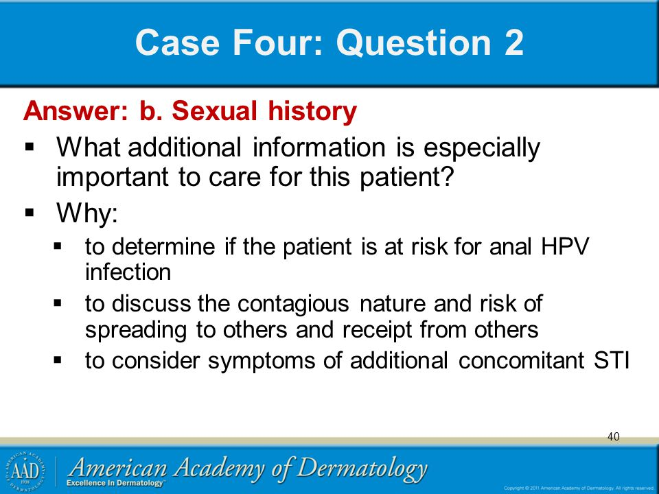 Case Four: Question 2 Answer: b. Sexual history
