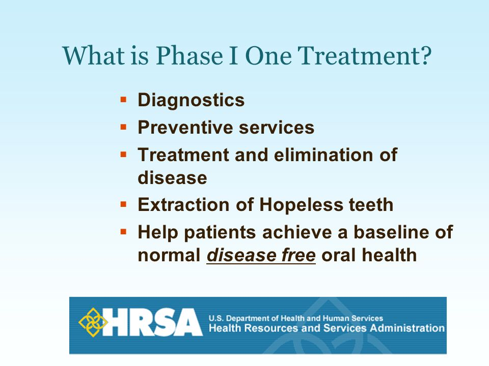 What is Phase I One Treatment