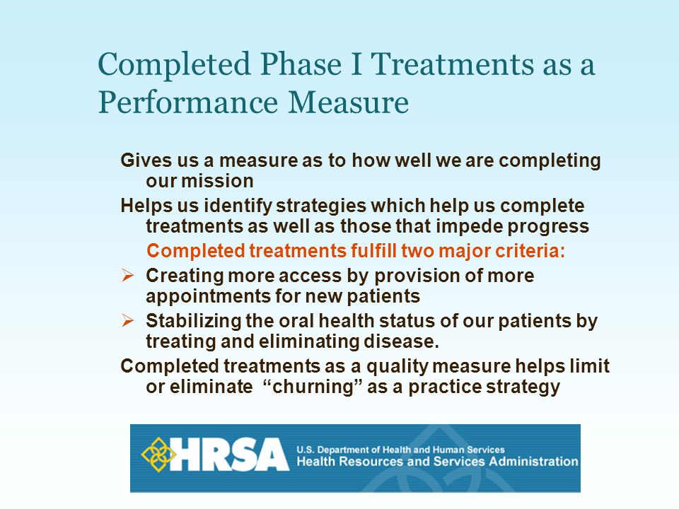 Completed Phase I Treatments as a Performance Measure
