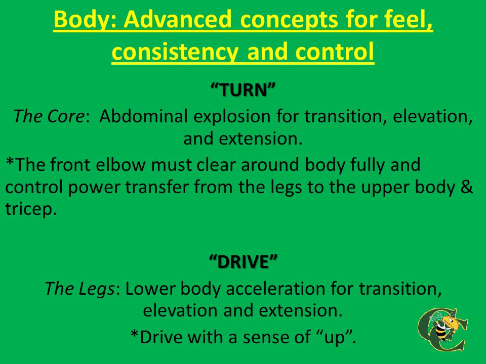 Body: Advanced concepts for feel, consistency and control