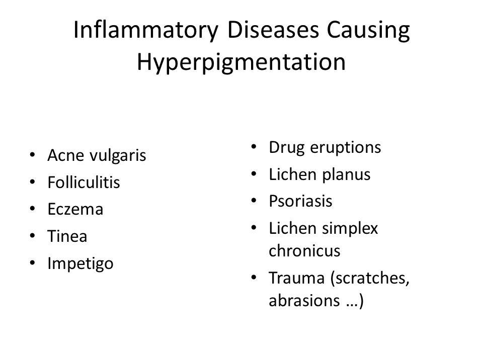 Inflammatory Diseases Causing Hyperpigmentation