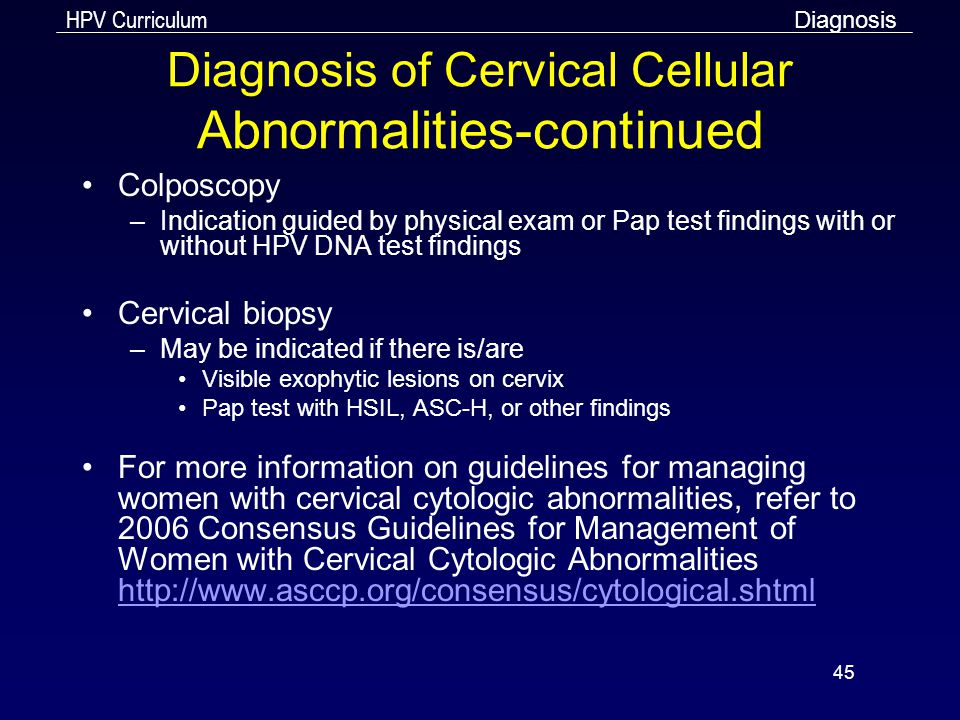 Diagnosis of Cervical Cellular Abnormalities-continued