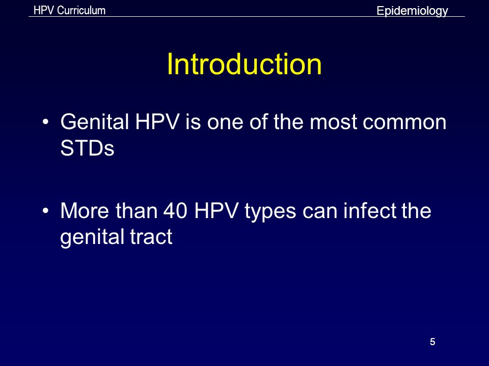 Introduction Genital HPV is one of the most common STDs