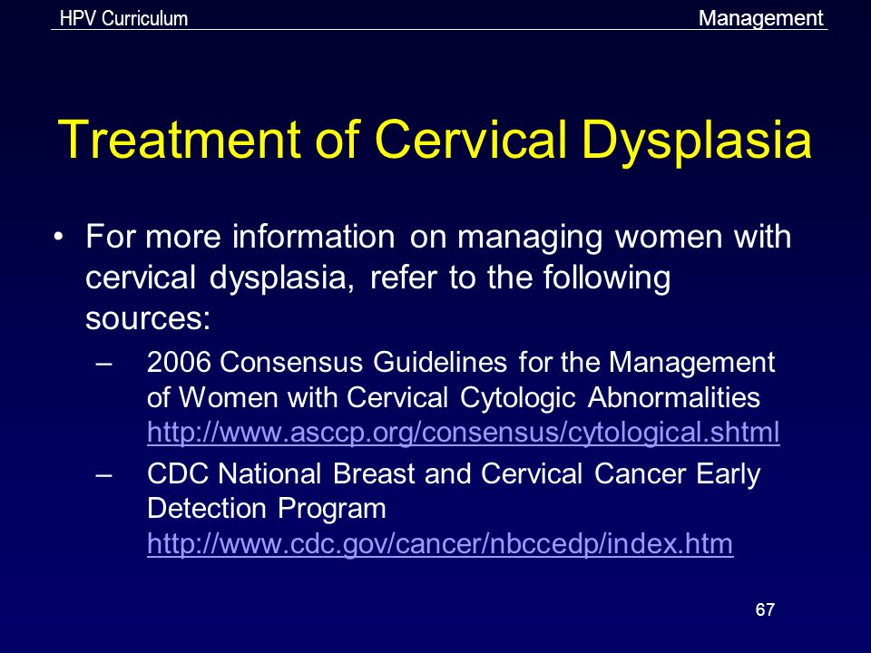 Treatment of Cervical Dysplasia