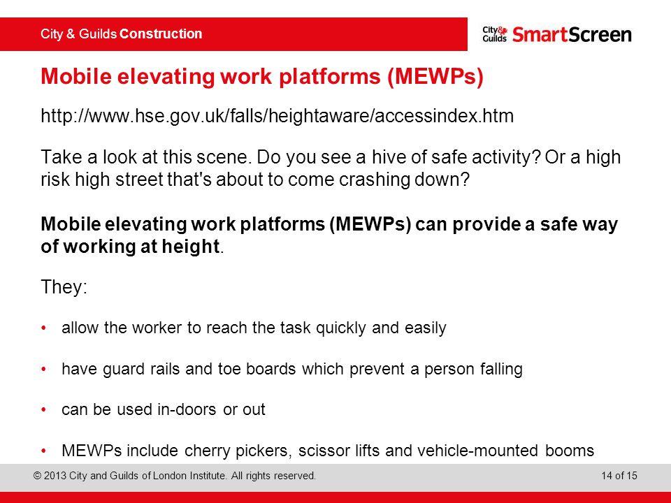 Mobile elevating work platforms (MEWPs)