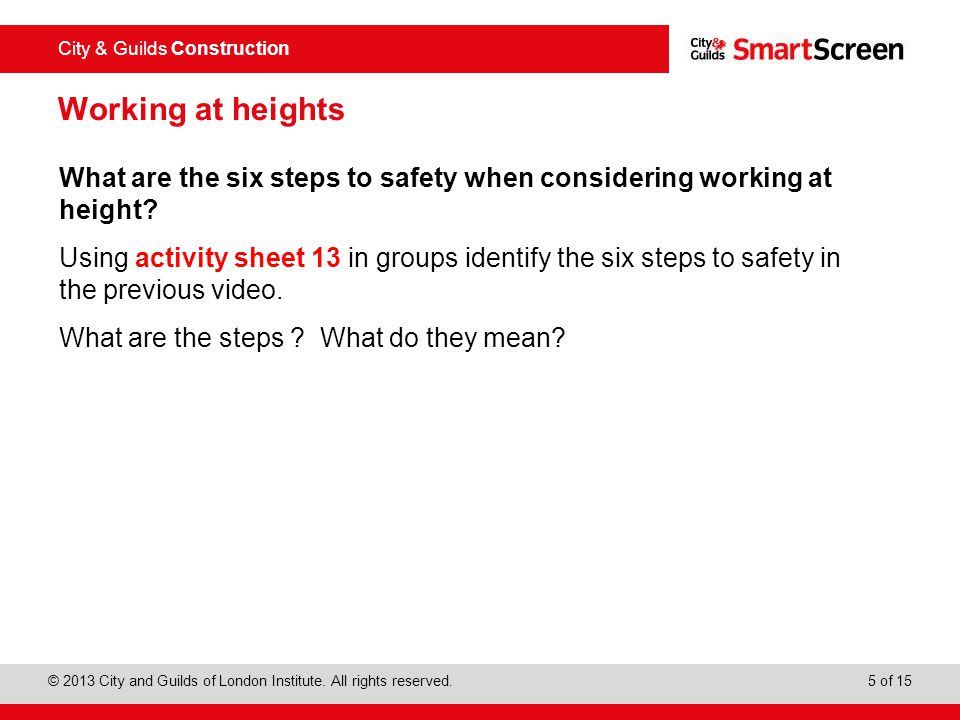Working at heights What are the six steps to safety when considering working at height
