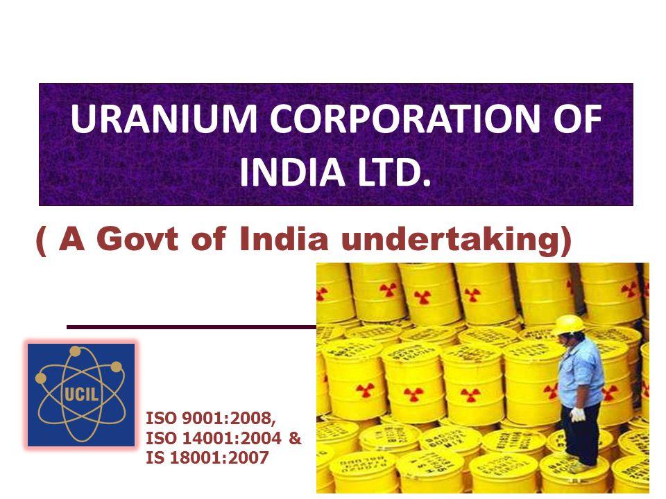 URANIUM CORPORATION OF INDIA LTD.