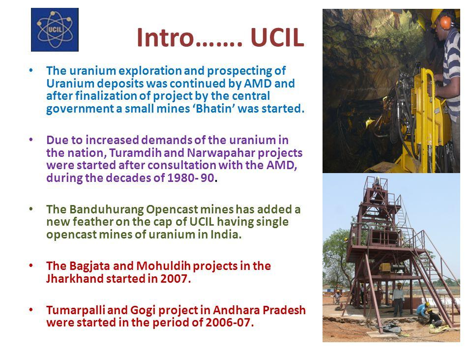 Intro……. UCIL