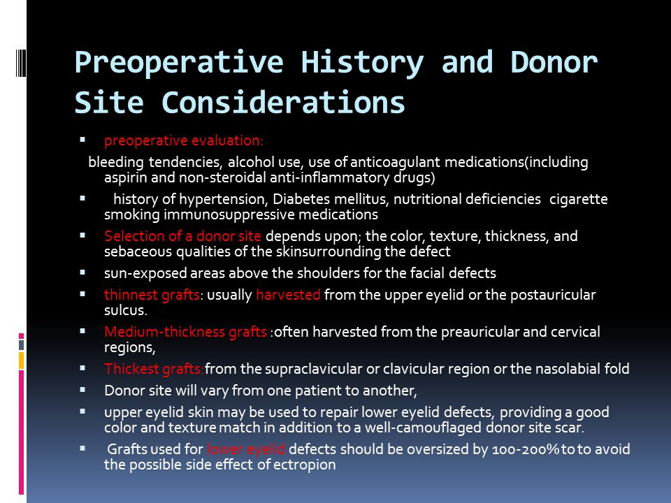 Preoperative History and Donor Site Considerations
