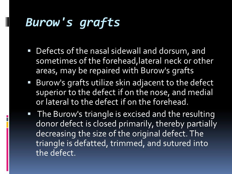 Burow s grafts