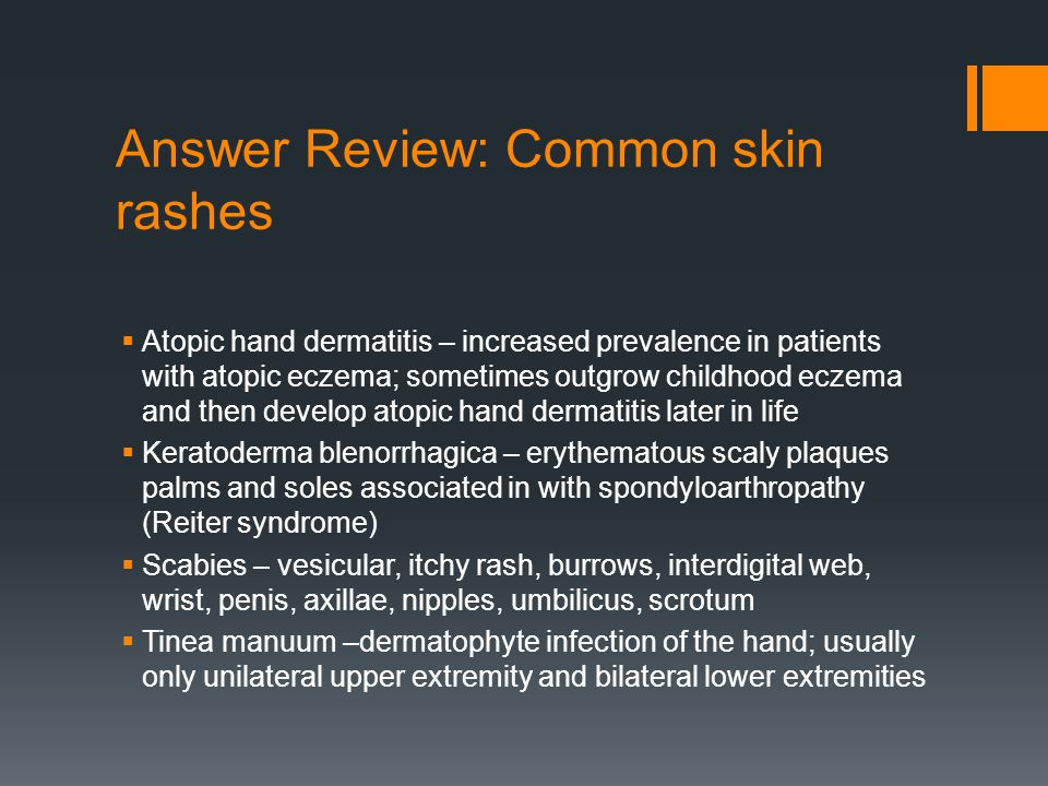 Answer Review: Common skin rashes