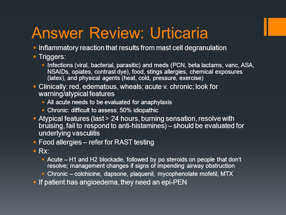 Answer Review: Urticaria