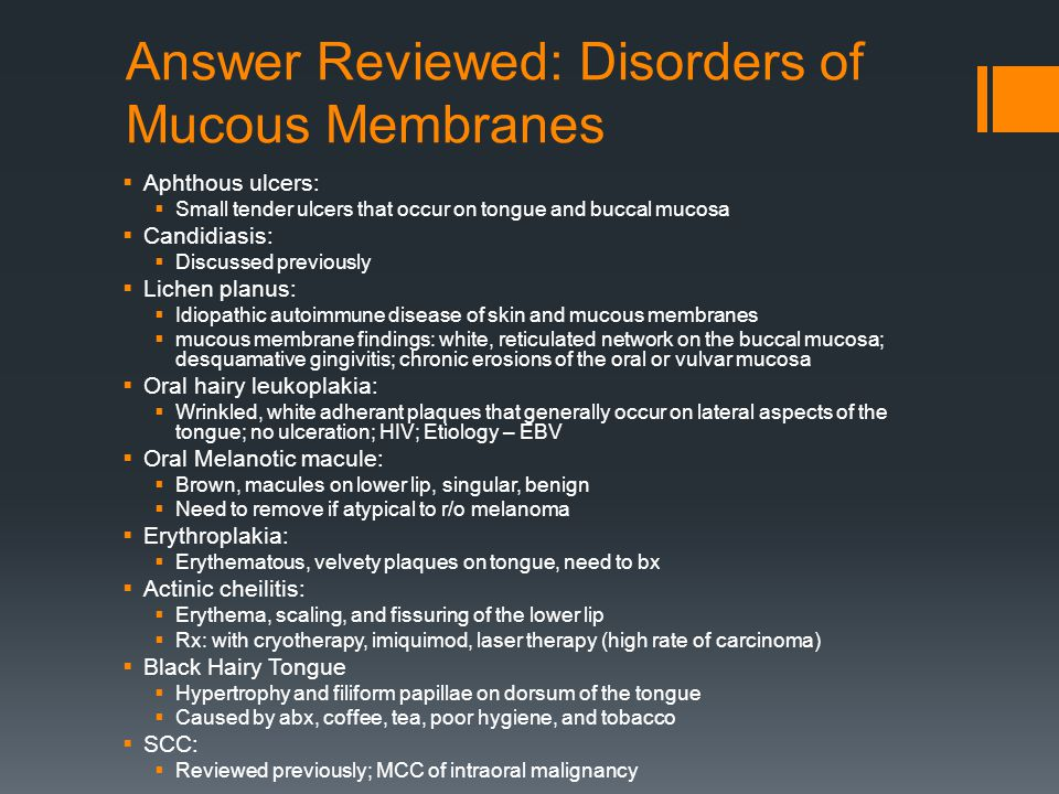 Answer Reviewed: Disorders of Mucous Membranes