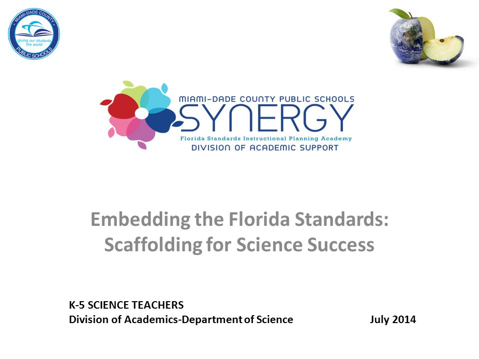 Embedding the Florida Standards: Scaffolding for Science Success