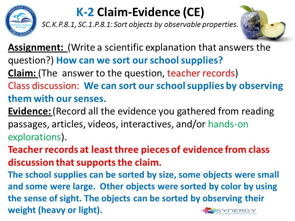 K-2 Claim-Evidence (CE) SC. K. P. 8. 1, SC. 1. P. 8
