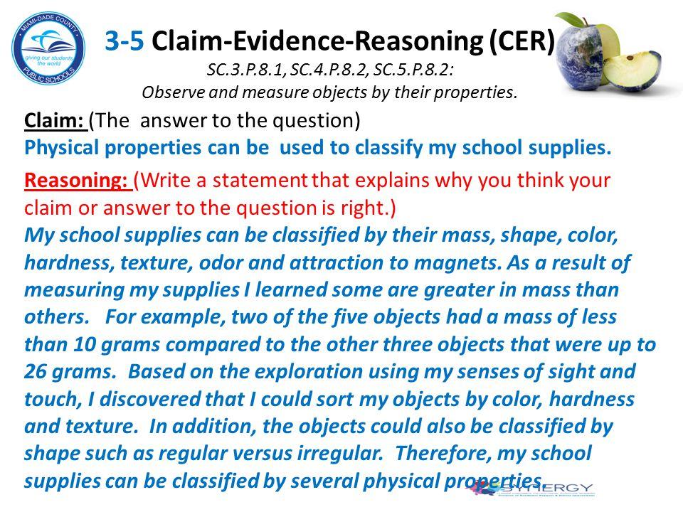 3-5 Claim-Evidence-Reasoning (CER) SC. 3. P. 8. 1, SC. 4. P. 8. 2, SC