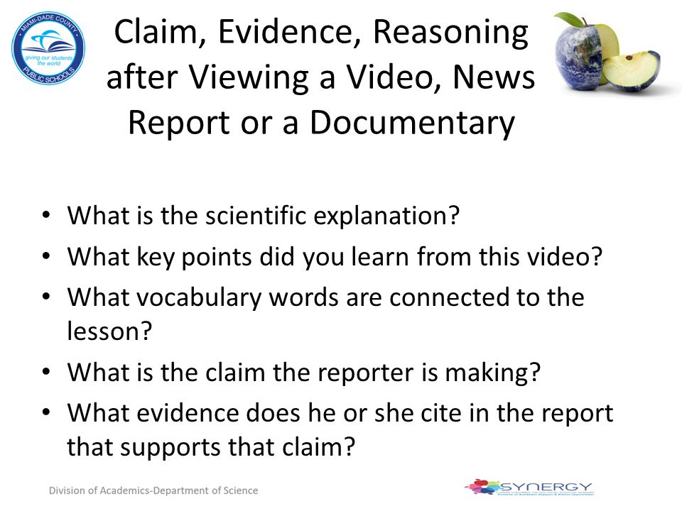 Claim, Evidence, Reasoning after Viewing a Video, News Report or a Documentary