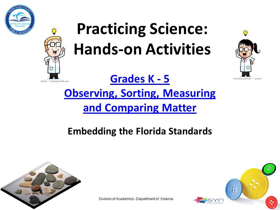 Practicing Science: Hands-on Activities