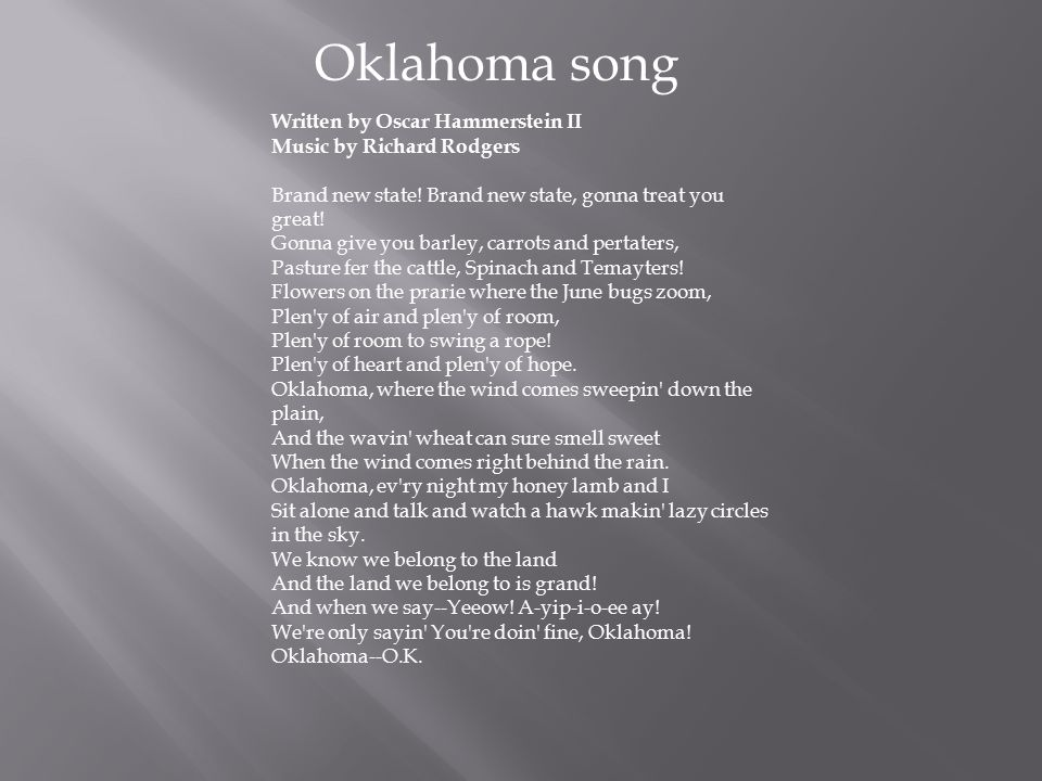 Oklahoma song Written by Oscar Hammerstein II Music by Richard Rodgers