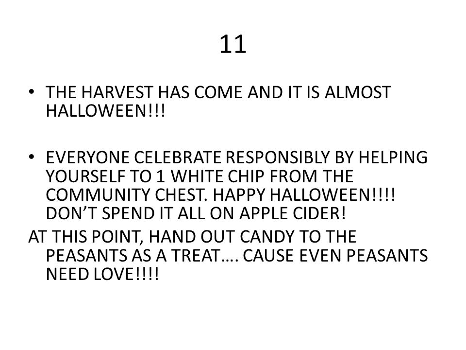 11 THE HARVEST HAS COME AND IT IS ALMOST HALLOWEEN!!!