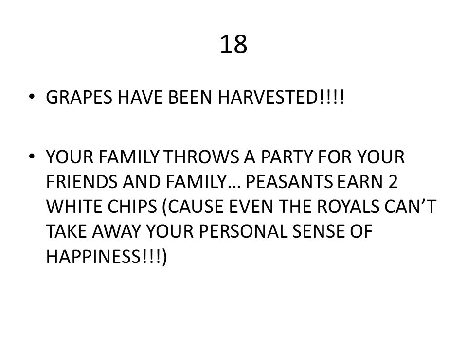 18 GRAPES HAVE BEEN HARVESTED!!!!
