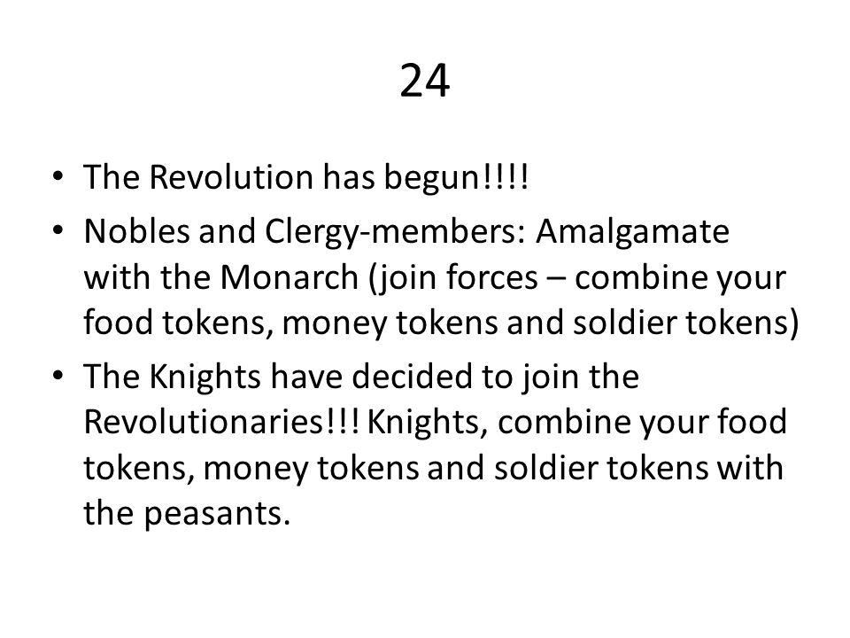 24 The Revolution has begun!!!!