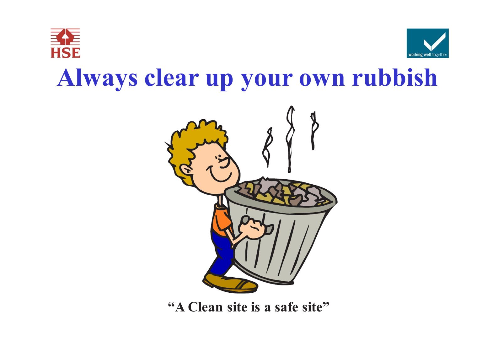Always clear up your own rubbish