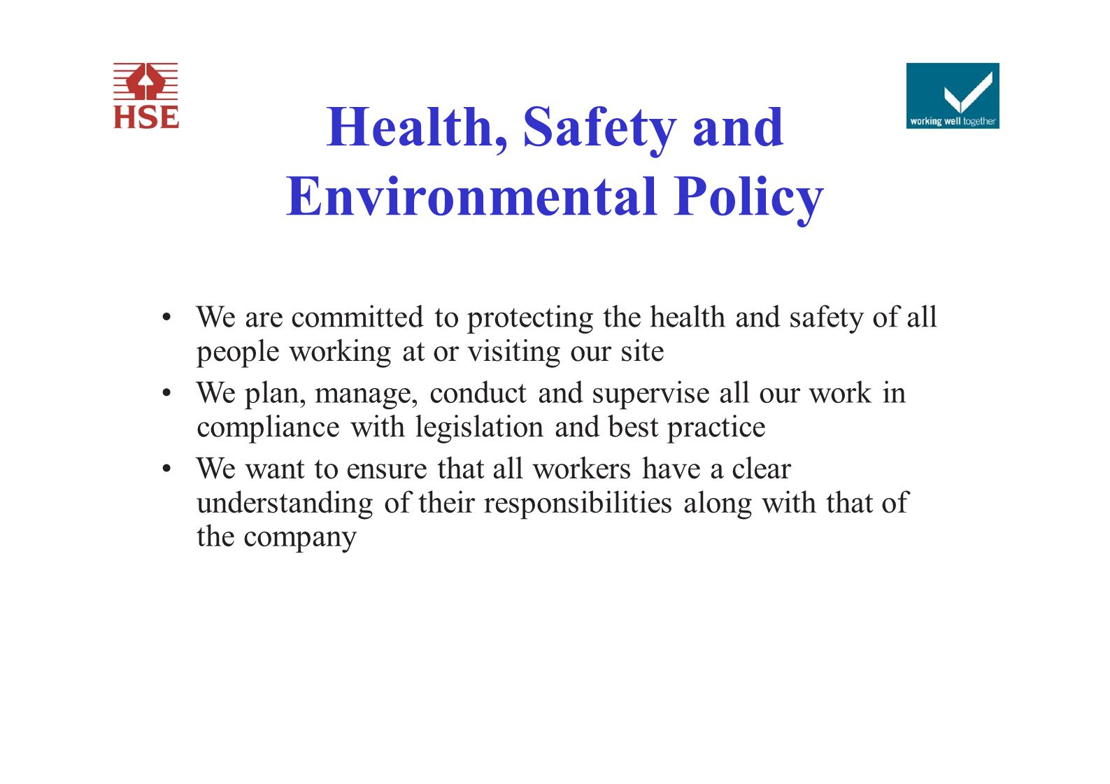 Health, Safety and Environmental Policy