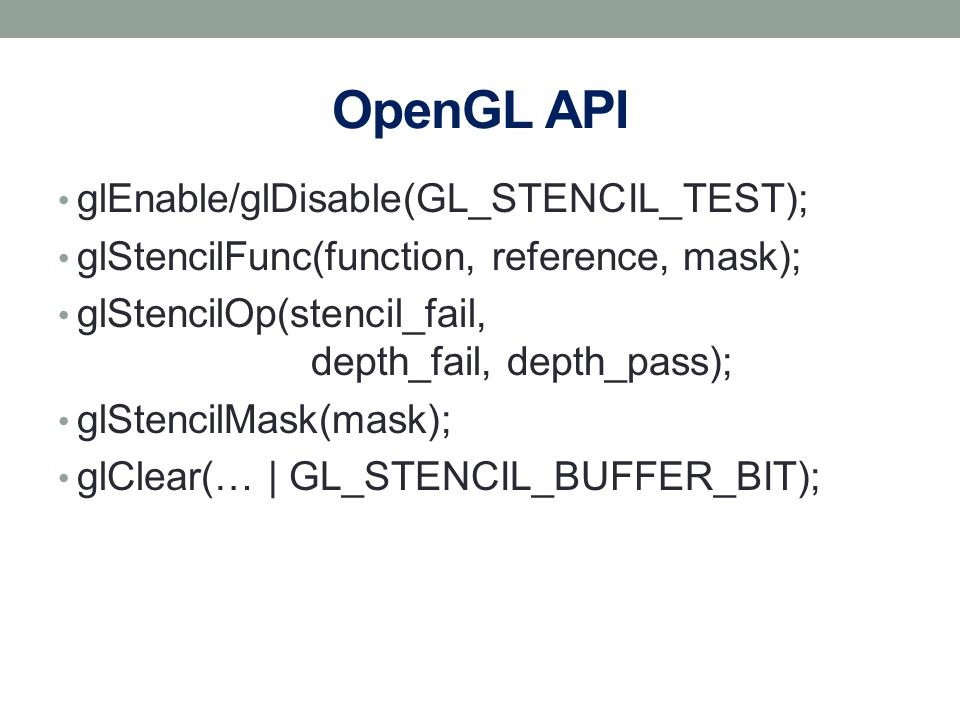 OpenGL API glEnable/glDisable(GL_STENCIL_TEST);