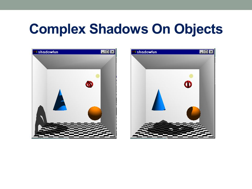 Complex Shadows On Objects