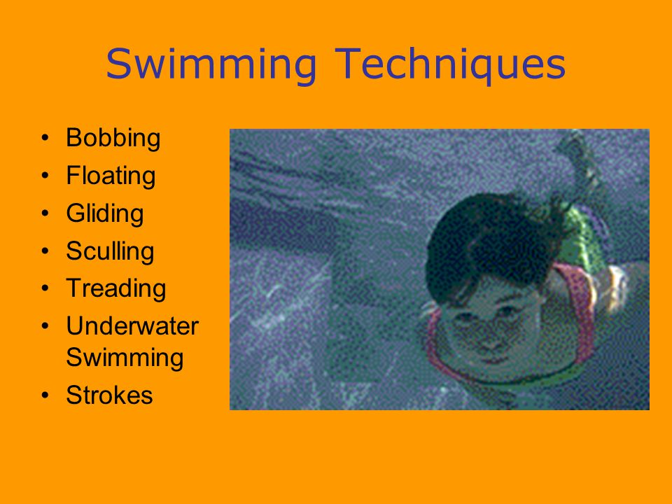 Swimming Techniques Bobbing Floating Gliding Sculling Treading