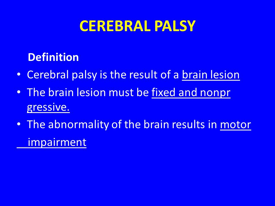 CEREBRAL PALSY Definition