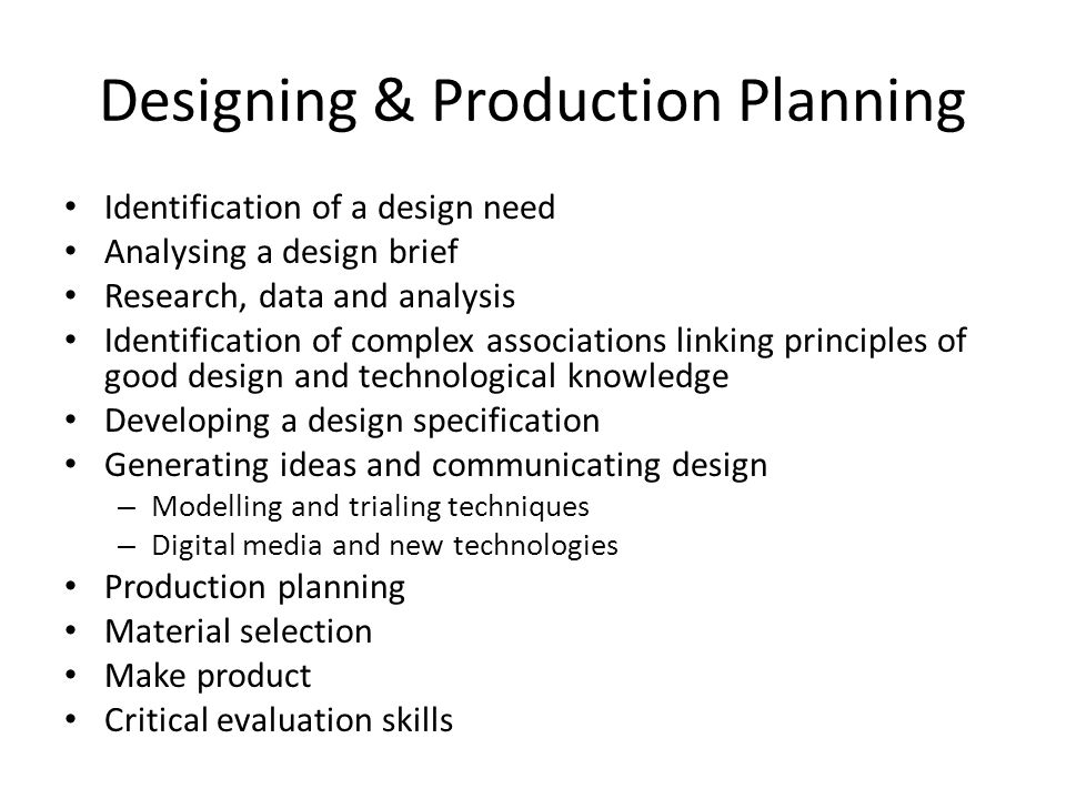 Designing & Production Planning