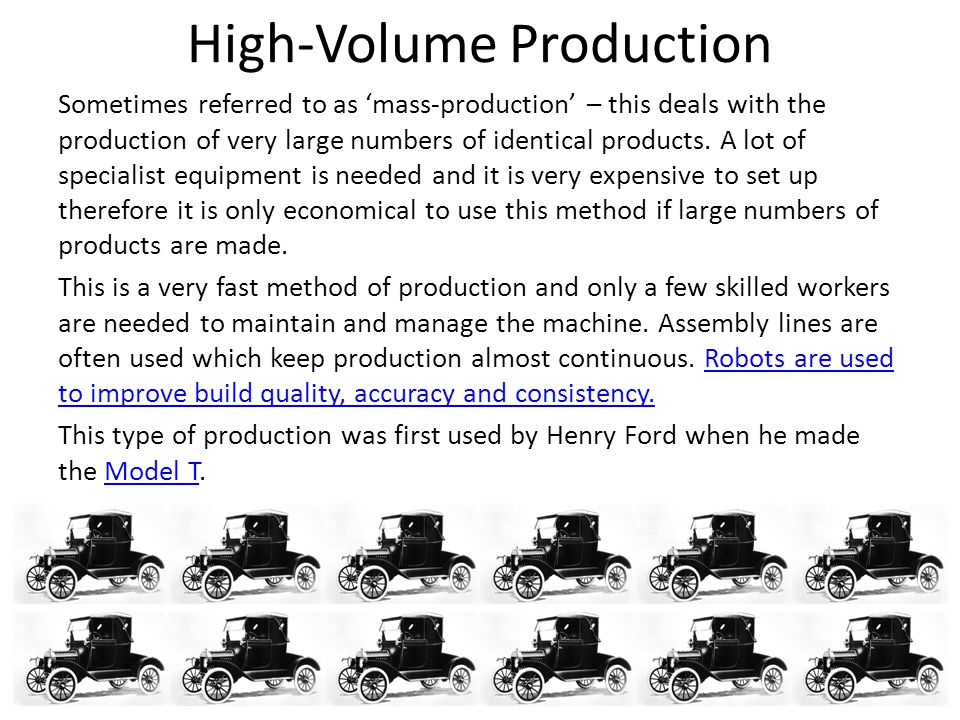 High-Volume Production