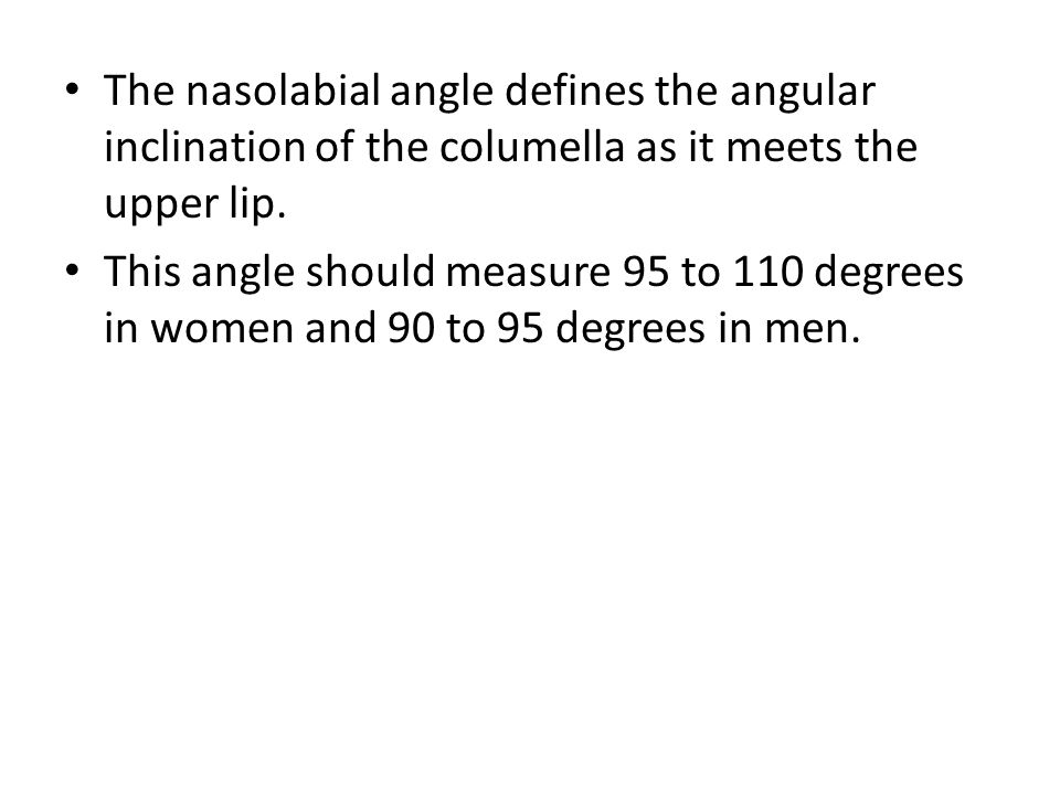 The nasolabial angle defines the angular inclination of the columella as it meets the upper lip.