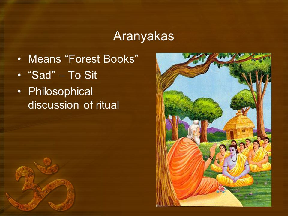 Aranyakas Means Forest Books Sad – To Sit