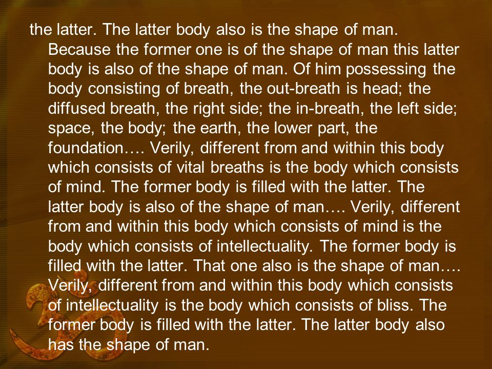 the latter. The latter body also is the shape of man