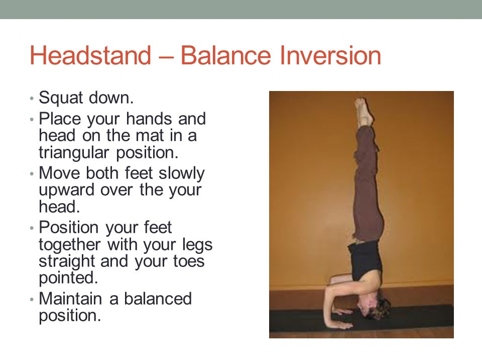 Headstand – Balance Inversion