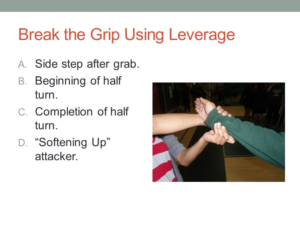 Break the Grip Using Leverage