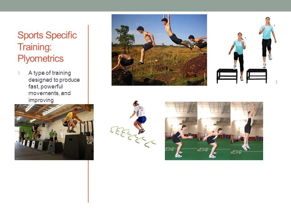 Sports Specific Training: Plyometrics
