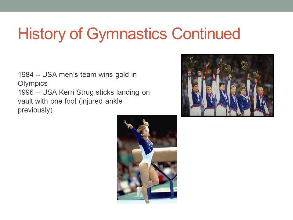 History of Gymnastics Continued