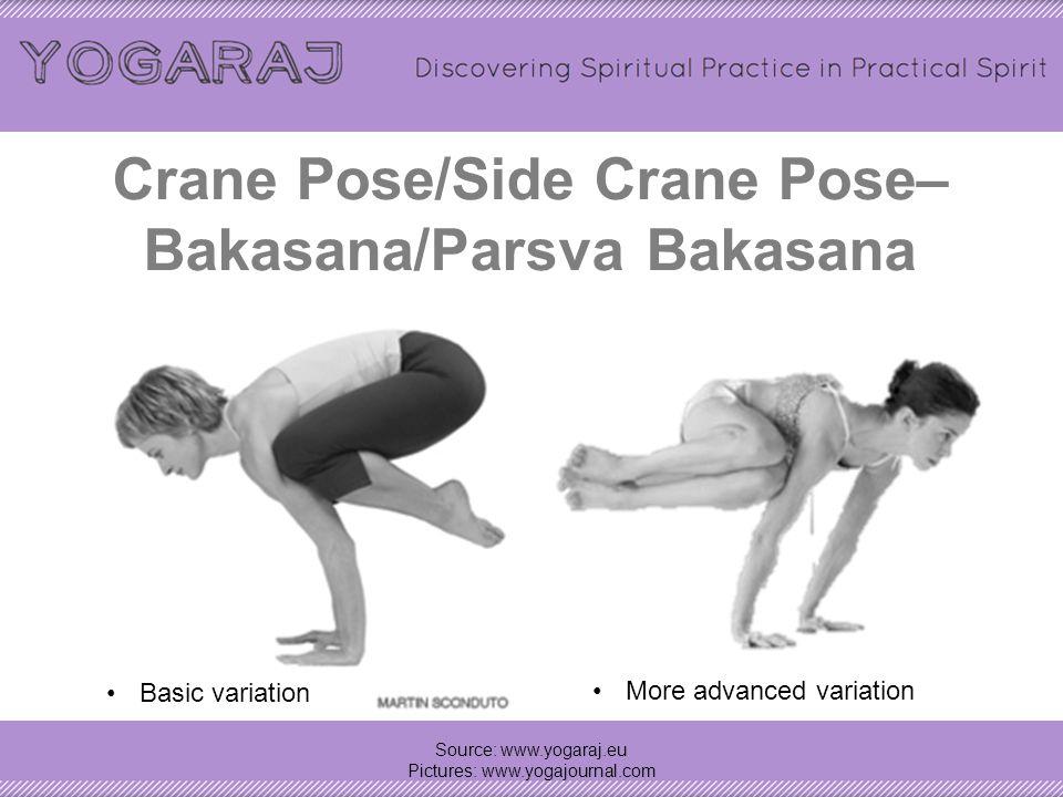 Crane Pose/Side Crane Pose– Bakasana/Parsva Bakasana