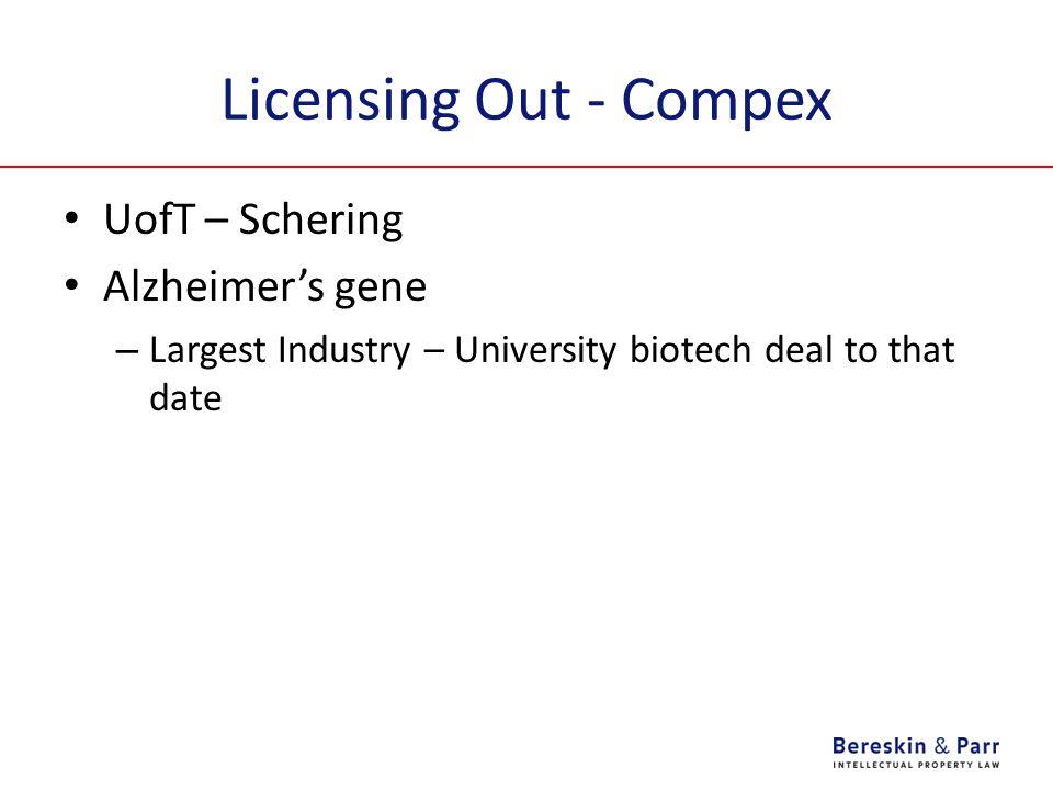 Licensing Out - Compex UofT – Schering Alzheimer's gene