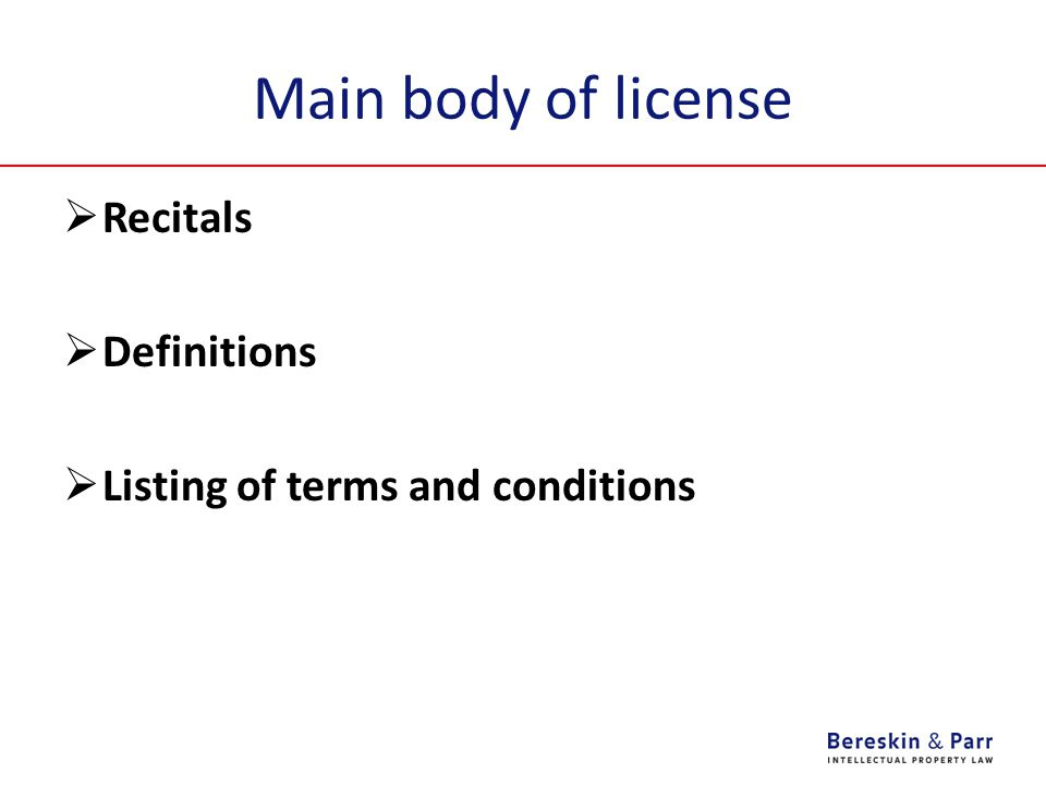 Main body of license Recitals Definitions