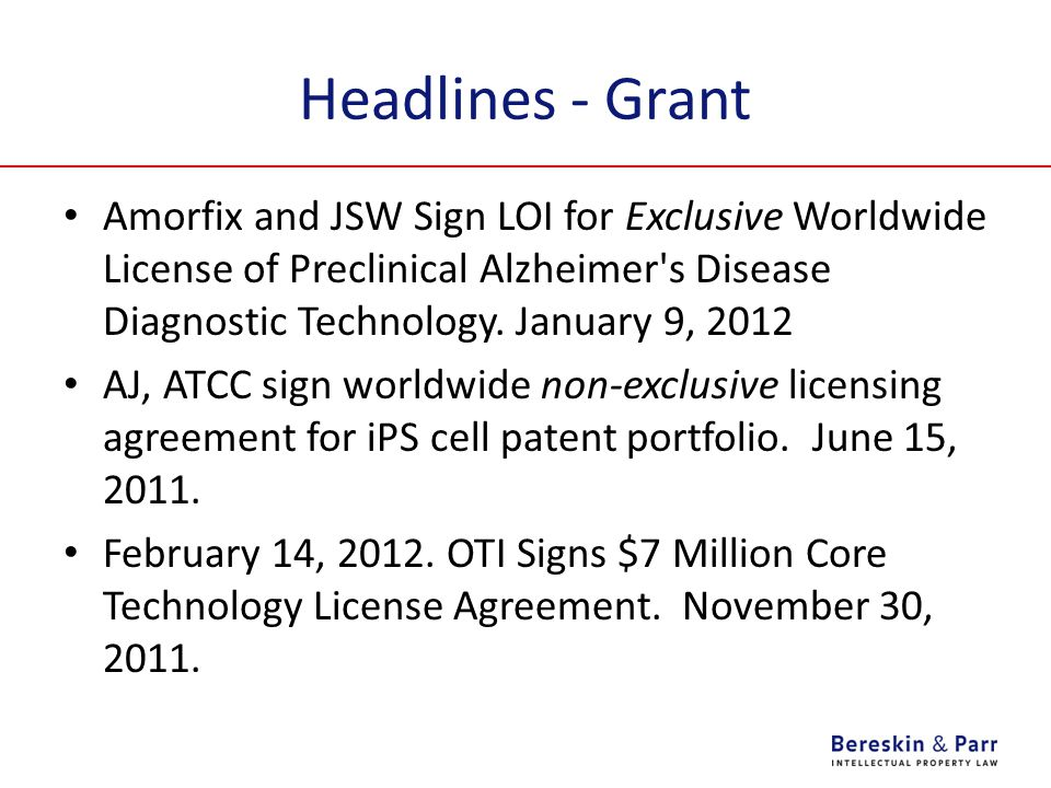 Headlines - Grant Amorfix and JSW Sign LOI for Exclusive Worldwide License of Preclinical Alzheimer s Disease Diagnostic Technology. January 9, 2012.