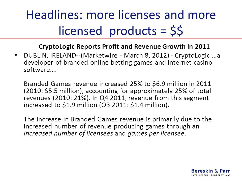 Headlines: more licenses and more licensed products = $$