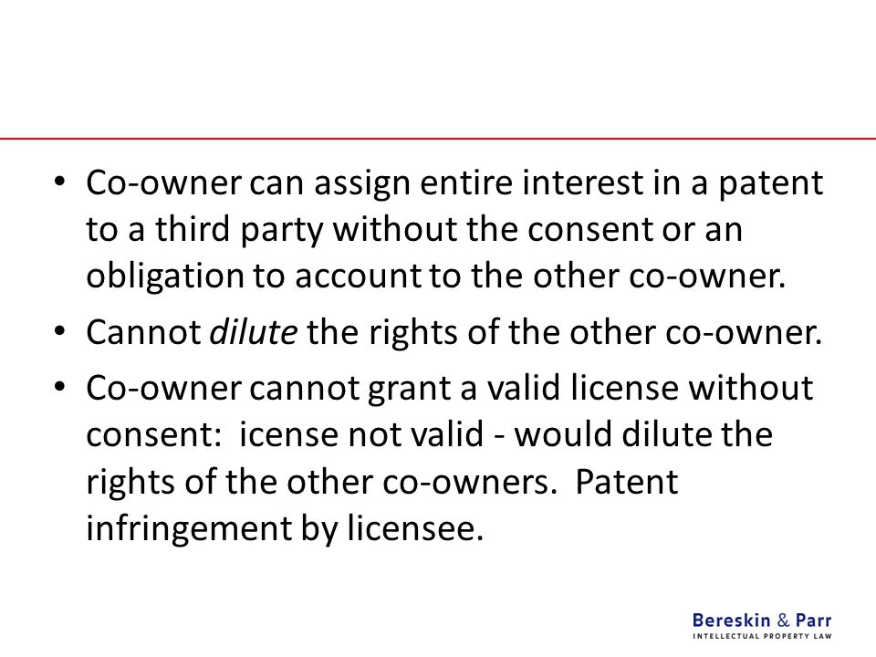 Co-owner can assign entire interest in a patent to a third party without the consent or an obligation to account to the other co-owner.